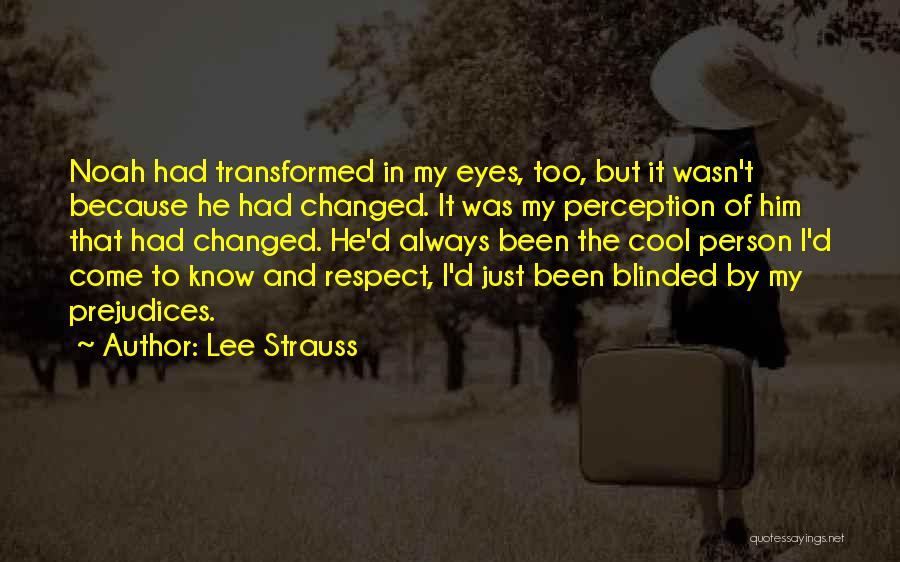 Lee Strauss Quotes 98682