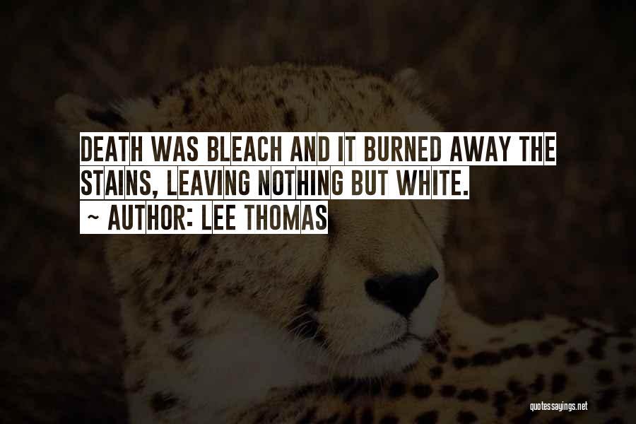 Lee Thomas Quotes 1306798