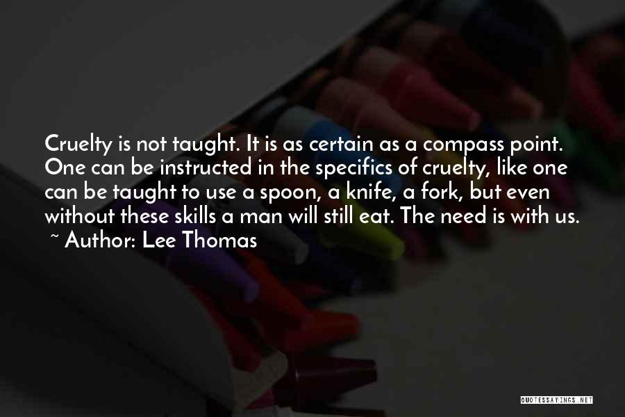 Lee Thomas Quotes 406126