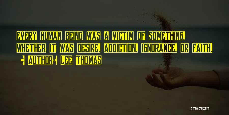 Lee Thomas Quotes 727425