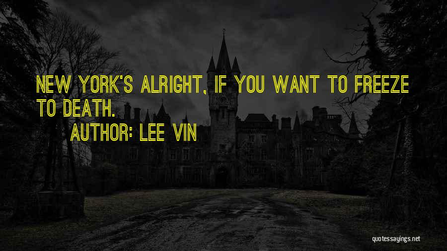 Lee Vin Quotes 414022