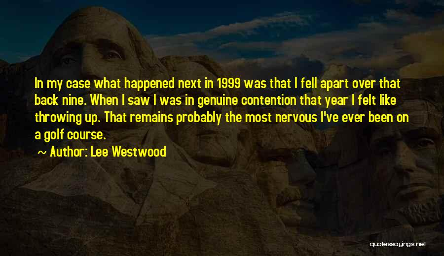 Lee Westwood Quotes 1015691