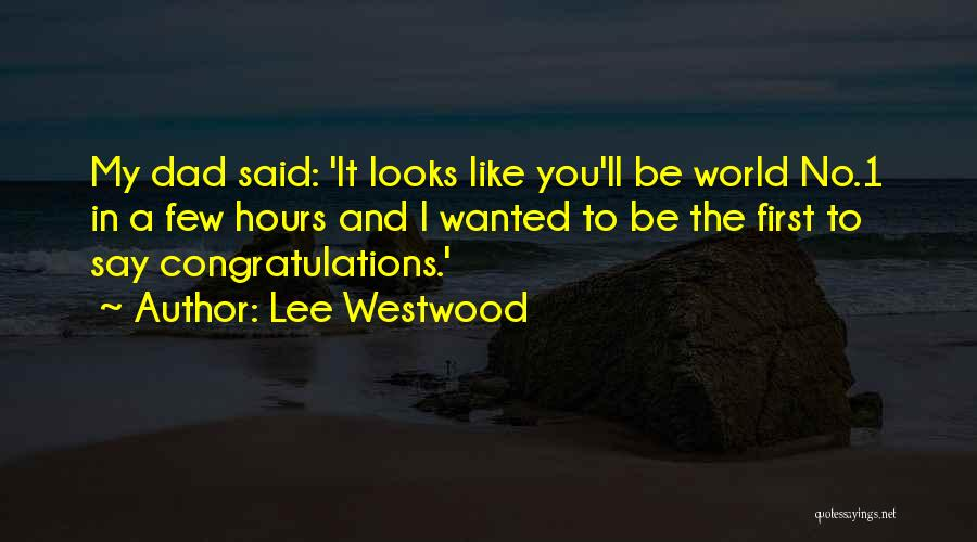 Lee Westwood Quotes 191989