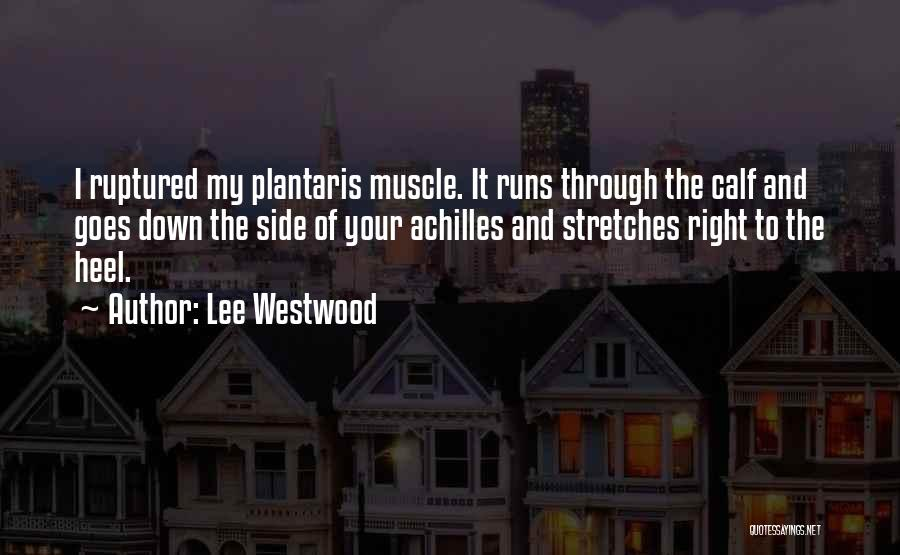 Lee Westwood Quotes 1971058