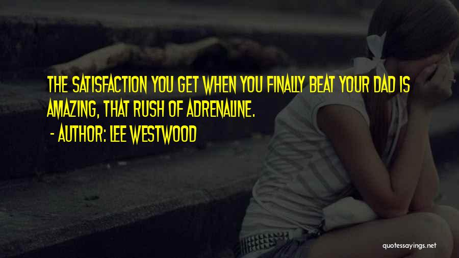 Lee Westwood Quotes 209747