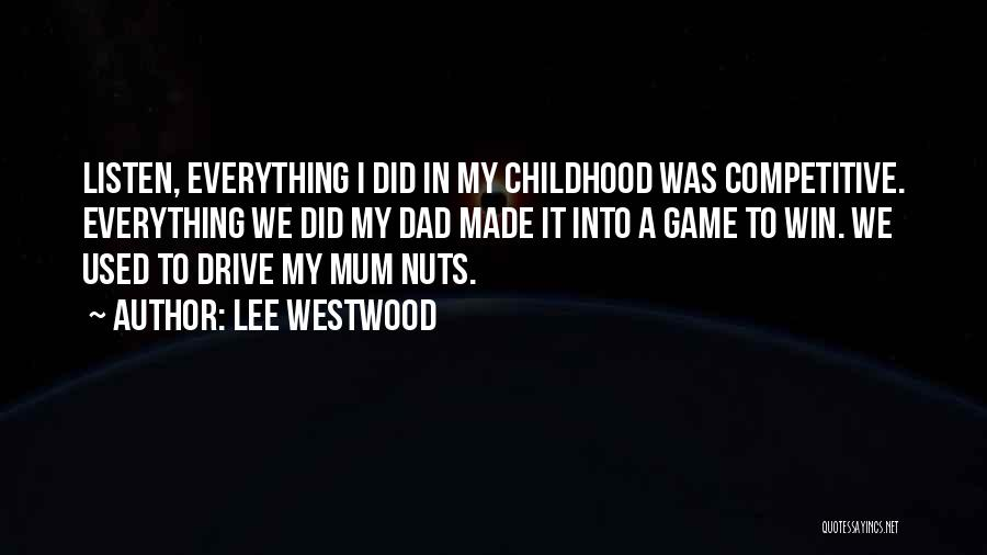 Lee Westwood Quotes 310222