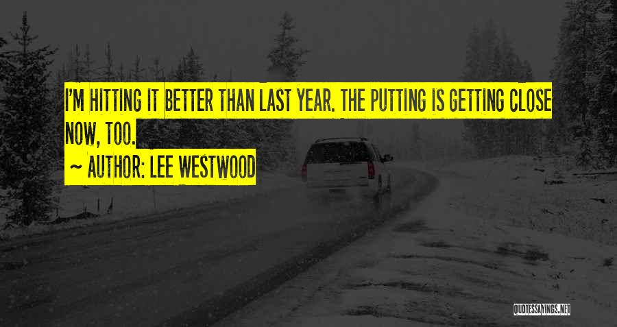 Lee Westwood Quotes 593511