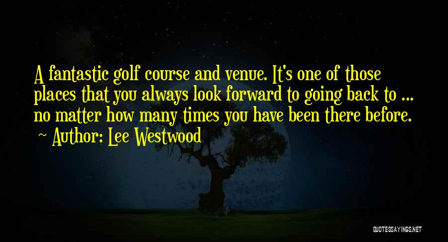 Lee Westwood Quotes 772397