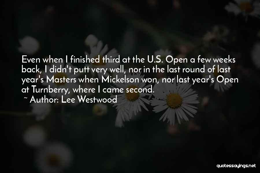 Lee Westwood Quotes 793240