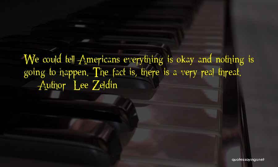 Lee Zeldin Quotes 877222