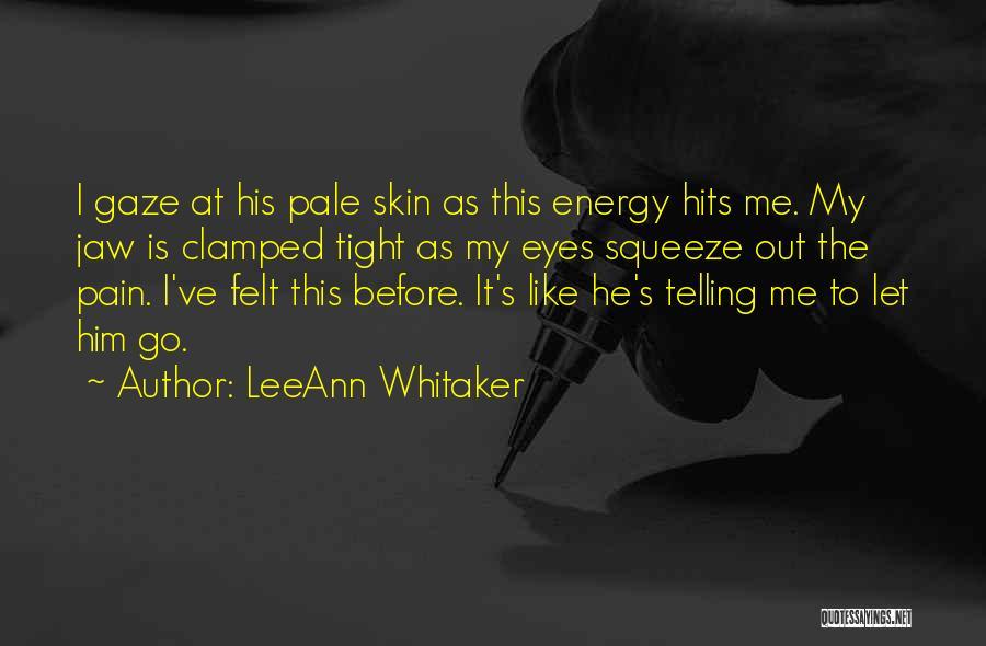 LeeAnn Whitaker Quotes 1022908