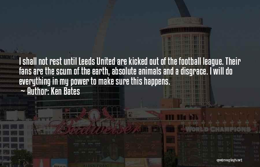 Leeds United Quotes By Ken Bates
