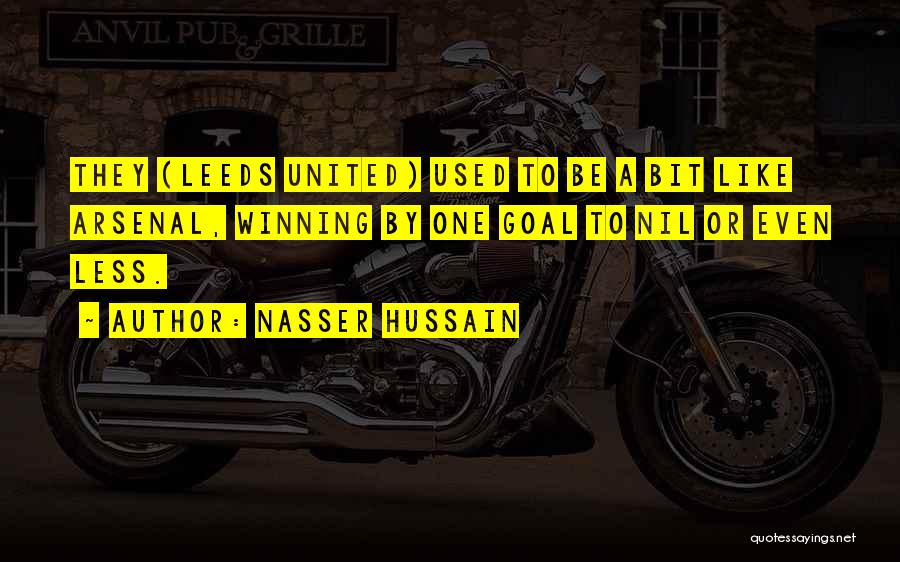 Leeds United Quotes By Nasser Hussain