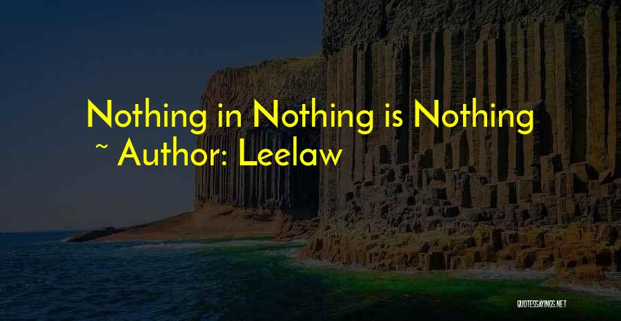 Leelaw Quotes 1259612