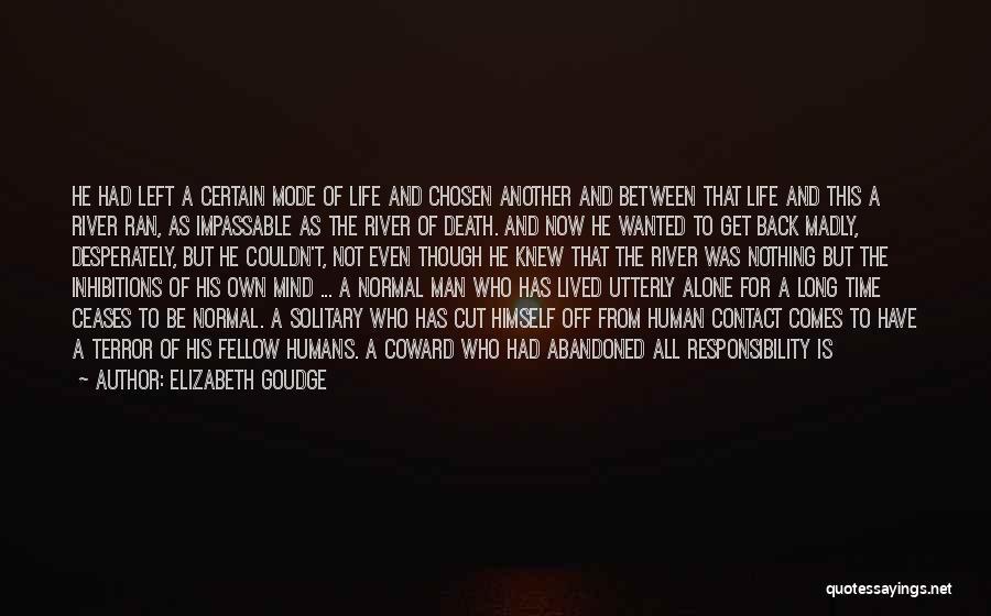 Left Friends Quotes By Elizabeth Goudge