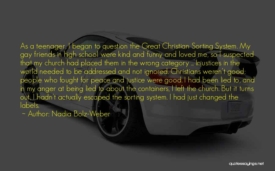 Left Friends Quotes By Nadia Bolz-Weber
