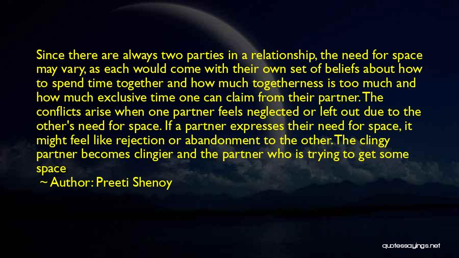 Left Friends Quotes By Preeti Shenoy