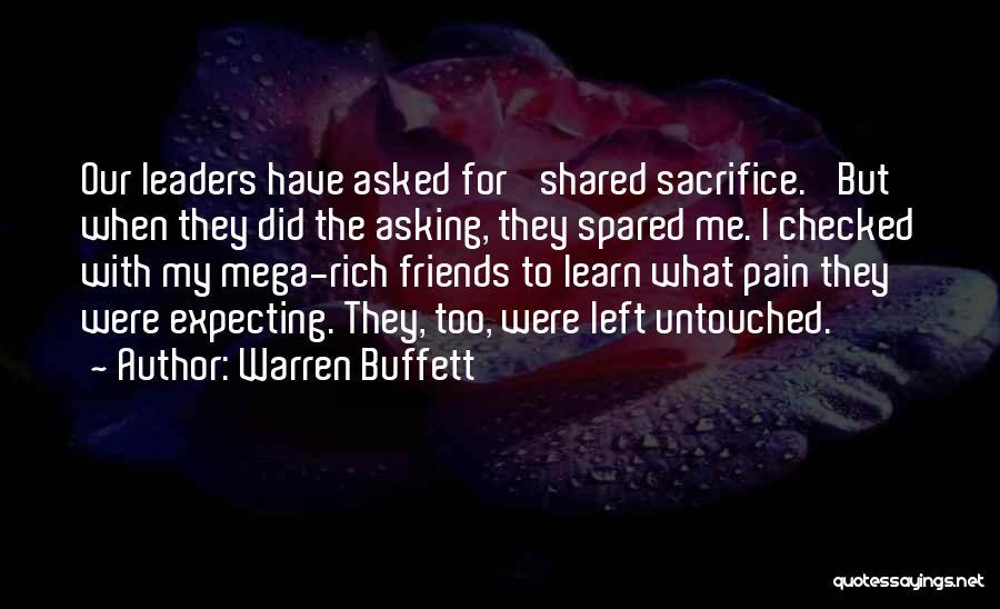 Left Friends Quotes By Warren Buffett