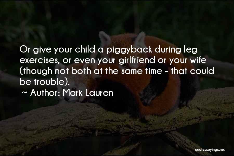 Leg Exercises Quotes By Mark Lauren
