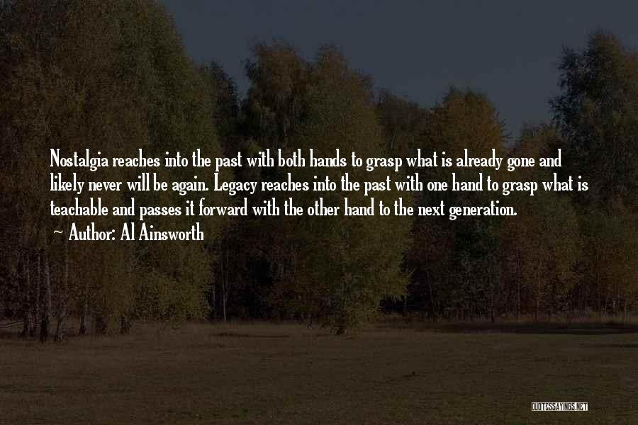 Legacy And Family Quotes By Al Ainsworth