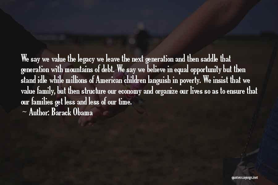 Legacy And Family Quotes By Barack Obama