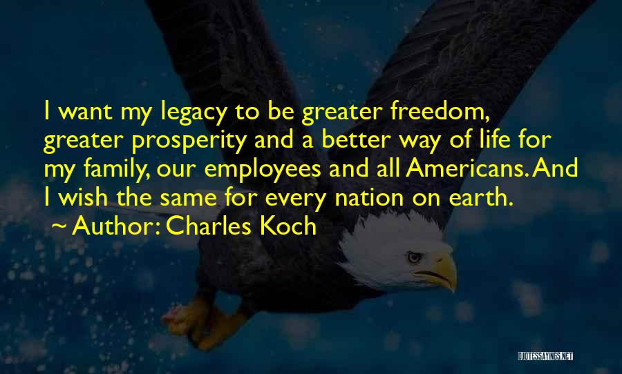 Legacy And Family Quotes By Charles Koch
