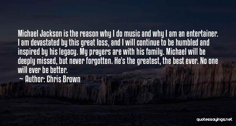 Legacy And Family Quotes By Chris Brown