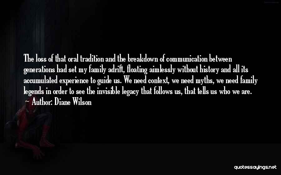 Legacy And Family Quotes By Diane Wilson