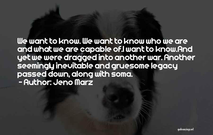 Legacy And Family Quotes By Jeno Marz