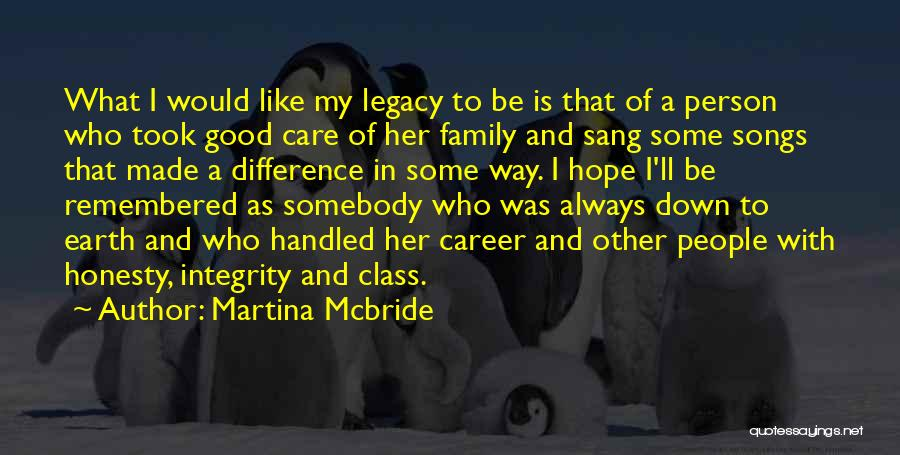 Legacy And Family Quotes By Martina Mcbride