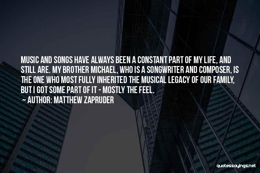 Legacy And Family Quotes By Matthew Zapruder