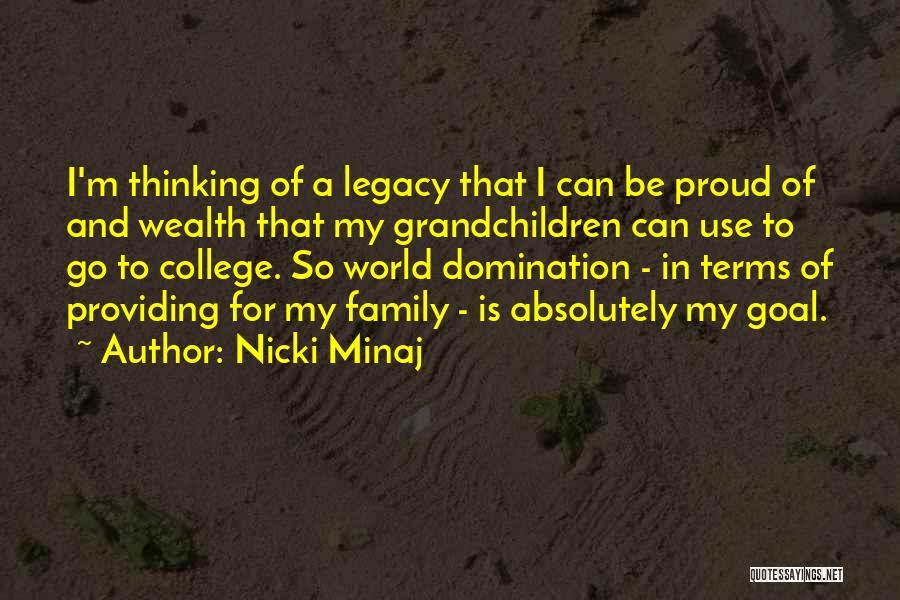 Legacy And Family Quotes By Nicki Minaj