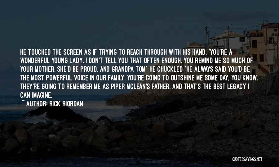 Legacy And Family Quotes By Rick Riordan
