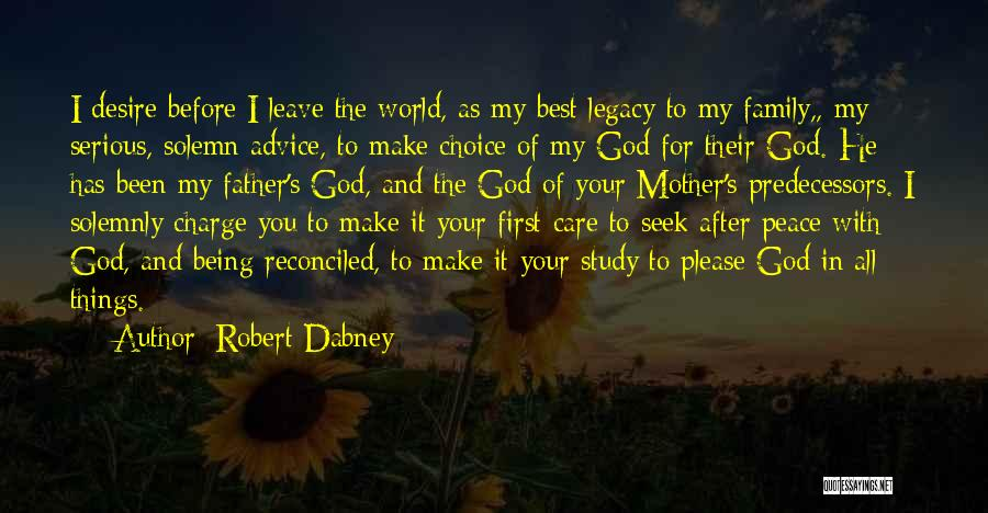 Legacy And Family Quotes By Robert Dabney