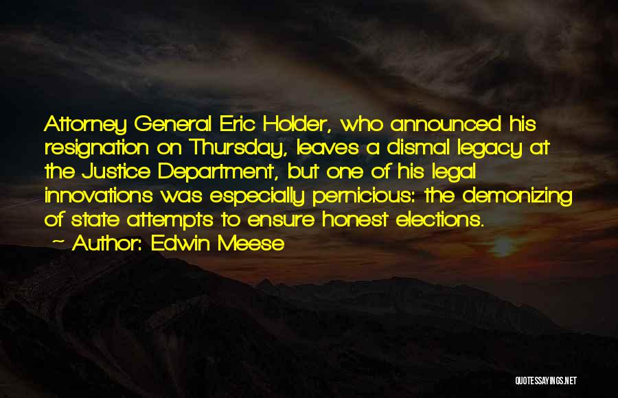 Legal Department Quotes By Edwin Meese