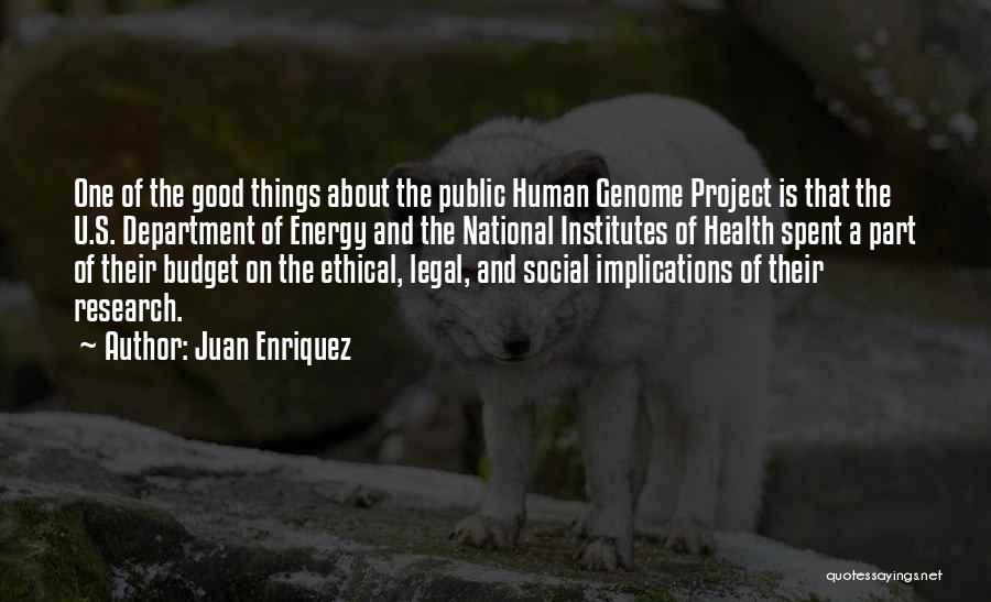 Legal Department Quotes By Juan Enriquez