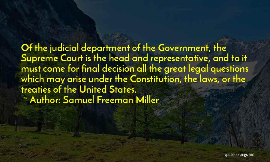 Legal Department Quotes By Samuel Freeman Miller