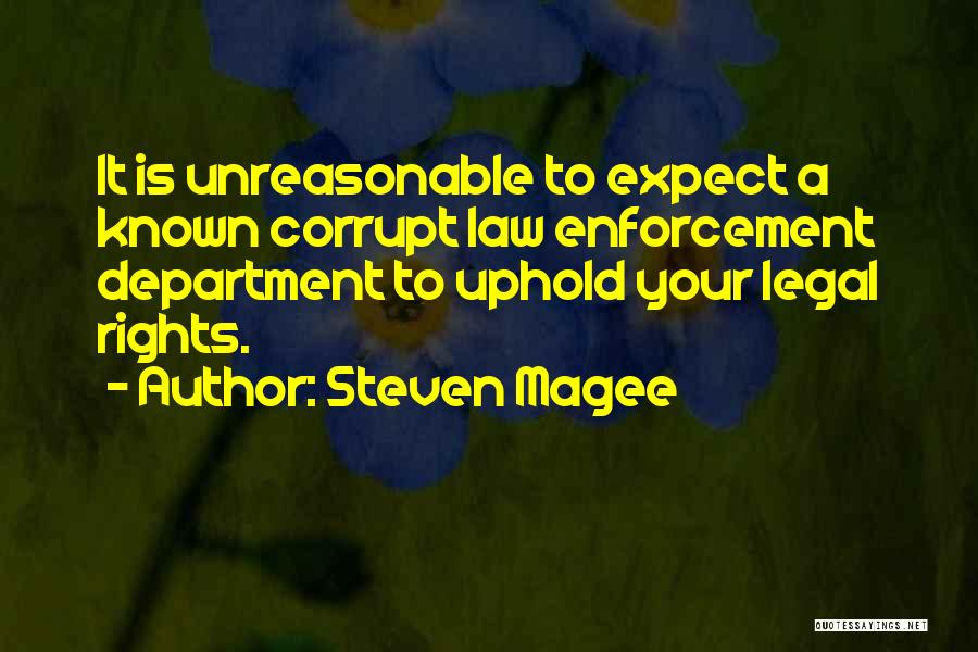 Legal Department Quotes By Steven Magee
