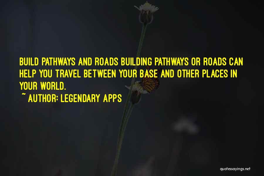 Legendary Apps Quotes 511717