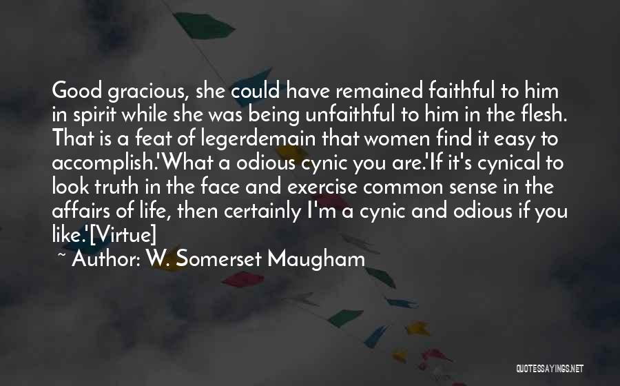 Legerdemain Quotes By W. Somerset Maugham
