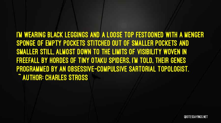 Leggings Quotes By Charles Stross