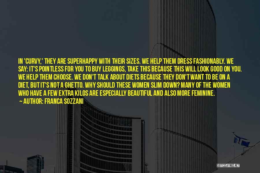 Leggings Quotes By Franca Sozzani