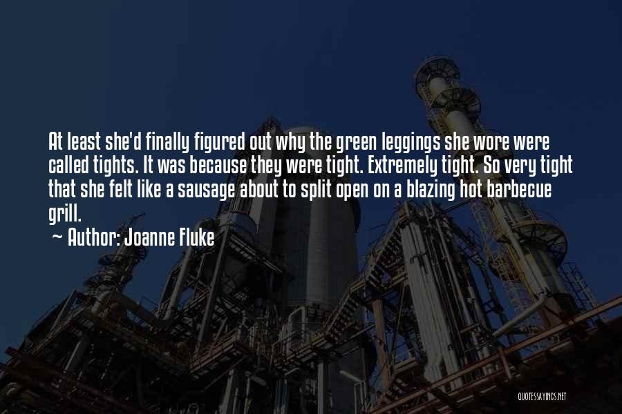Leggings Quotes By Joanne Fluke