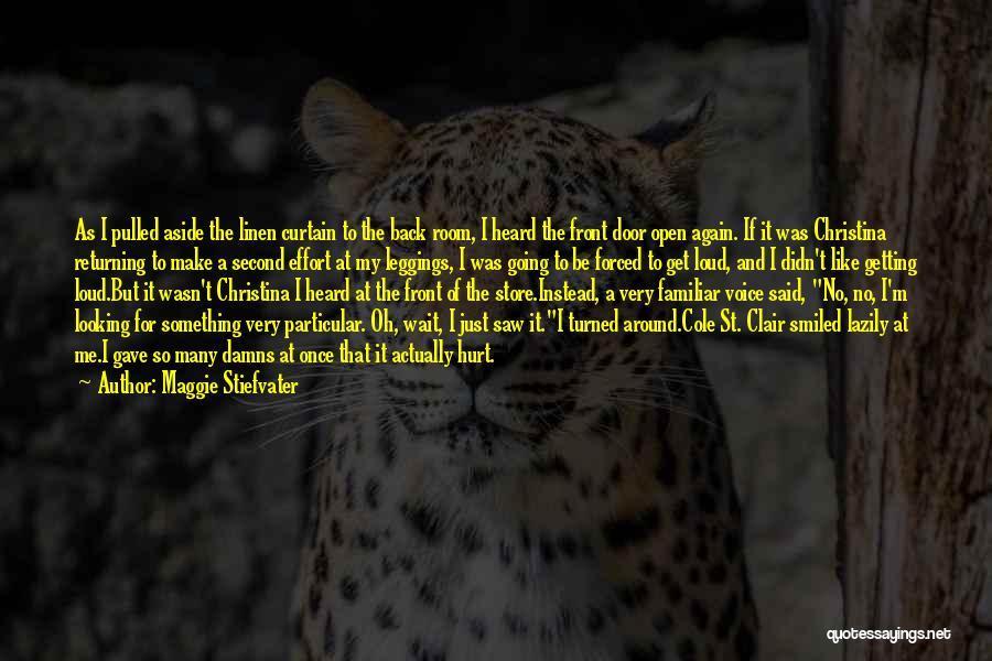 Leggings Quotes By Maggie Stiefvater