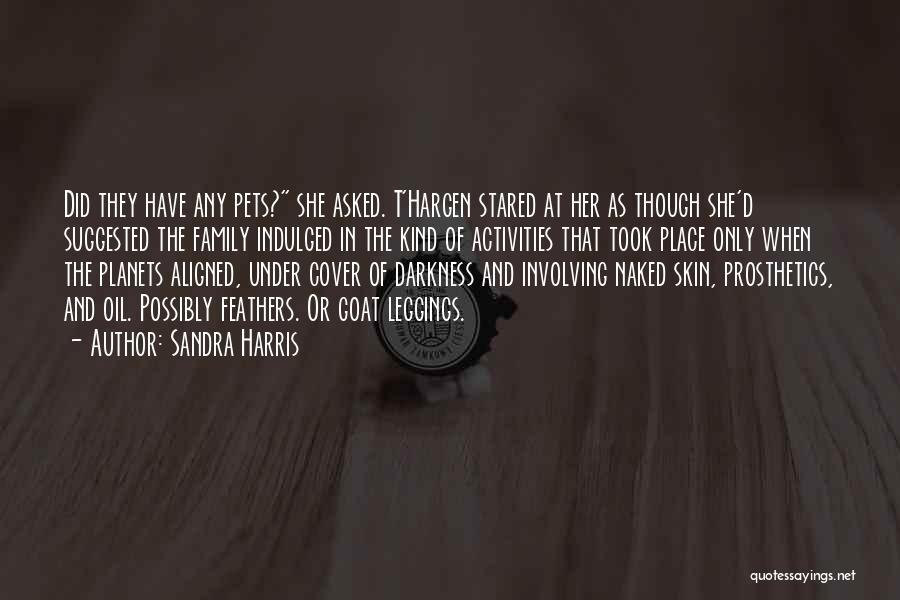 Leggings Quotes By Sandra Harris