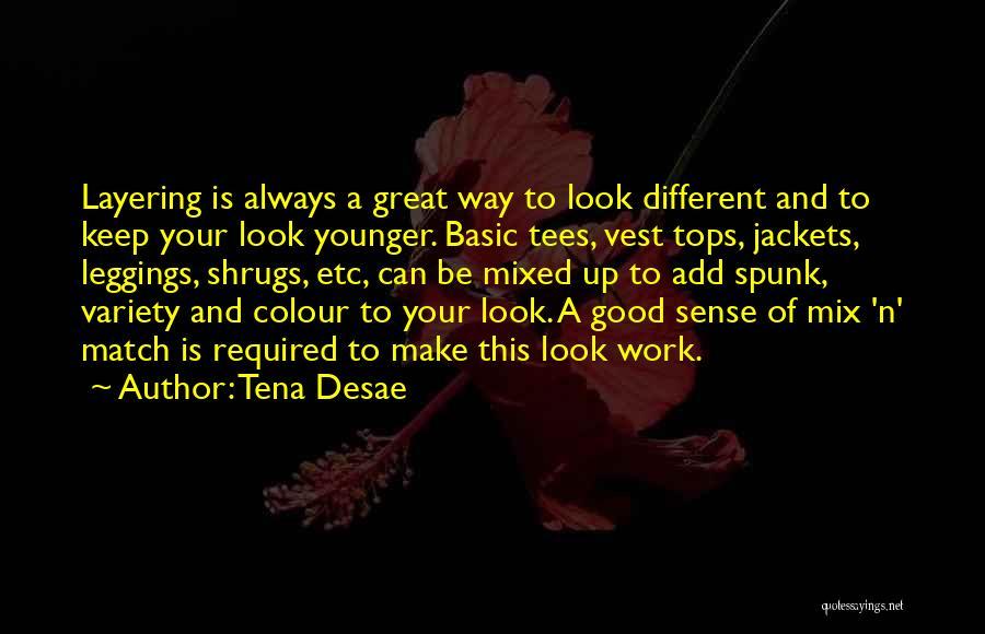 Leggings Quotes By Tena Desae