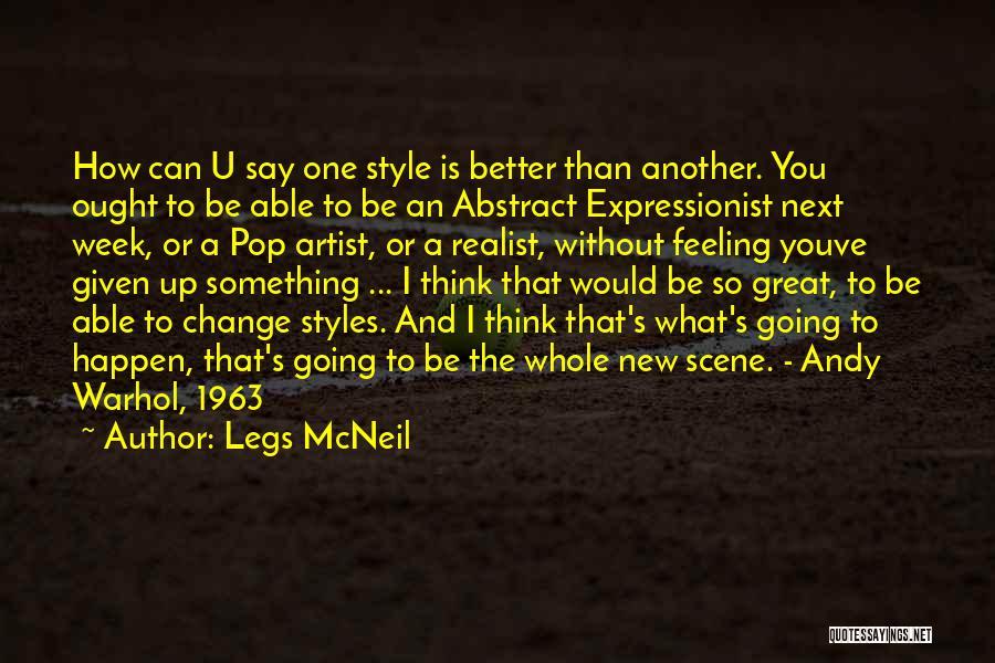 Legs McNeil Quotes 1009677