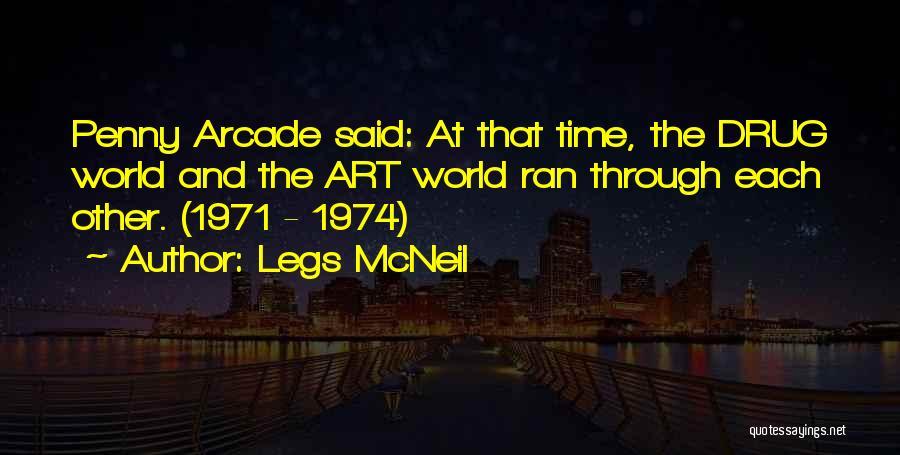 Legs McNeil Quotes 2189343