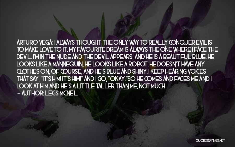 Legs McNeil Quotes 637364