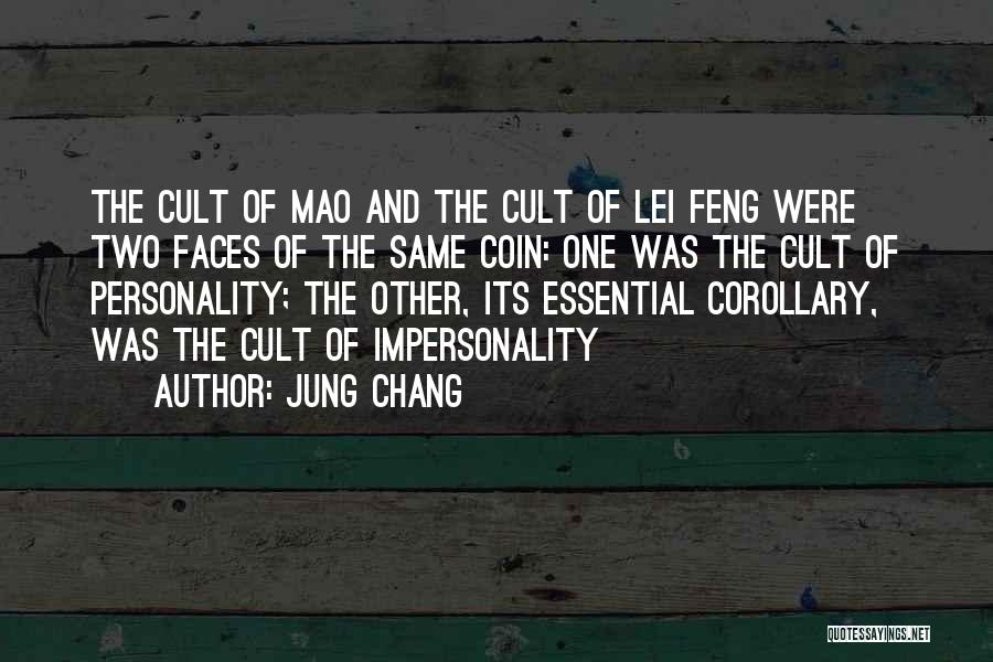 Lei Feng Quotes By Jung Chang